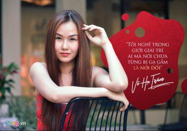 Võ Hạ Trâm: 'Ở showbiz Việt, ai nói chưa bị gạ gẫm tình dục là dối trá'