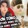 Sơn Tùng từ chối đóng vai nam chính trong 'Hậu duệ Mặt trời' phiên bản Việt