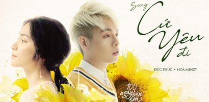 Hit nhạc phim của Hòa Minzy – Đức Phúc cán mốc 1 triệu lượt xem sau 24 tiếng ra mắt