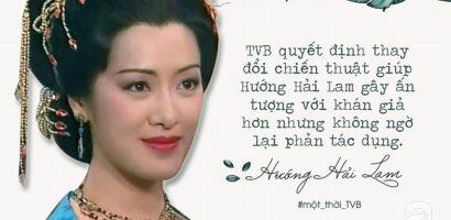 'Dương Quý Phi' Hướng Hải Lam: Dành cả tuổi thanh xuân cho TVB