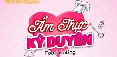 'Ẩm thực kỳ duyên' – gameshow đặc biệt kết hợp giữa ẩm thực và hẹn hò
