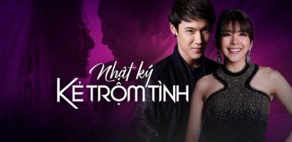 Hồi hộp, kịch tính cùng seri phim Thái Lan 'Nhật ký kẻ trộm tình'