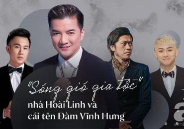 'Sóng gió gia tộc': Gia đình Hoài Linh và cái tên Đàm Vĩnh Hưng