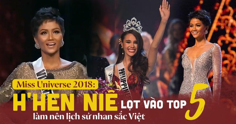 H'Hen Niê lập kỳ tích lịch sử lọt vào Top 5 'Hoa hậu Hoàn vũ Thế giới 2018'