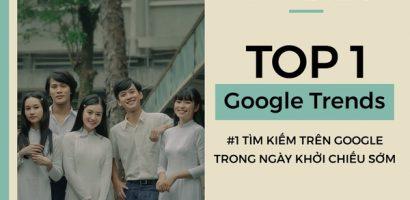 'Mắt biếc' lọt top 1 Google trend ngay ngày khởi chiếu sớm