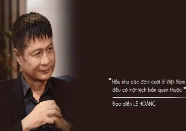 Đạo diễn Lê Hoàng lên án thủ tục cưới rườm rà trong tiệc cưới tại Việt Nam
