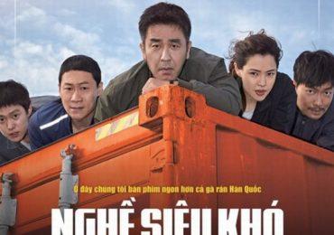 Phim 'Nghề siêu khó' bất ngờ công phá phòng vé Việt dịp cuối năm