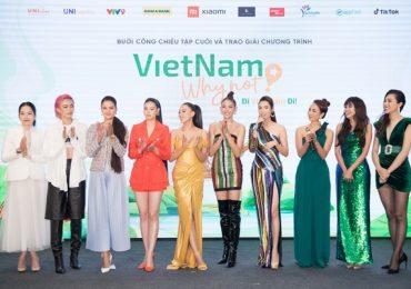 Phần thưởng quý giá của các người đẹp sau 'Vietnam Why Not' là gì?